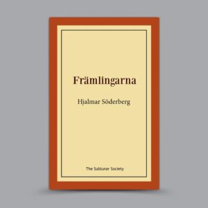 Hjalmar Söderberg: Främlingarna