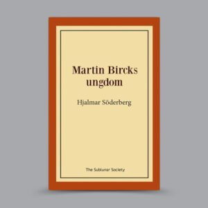 Hjalmar Söderberg: Martin Bircks ungdom