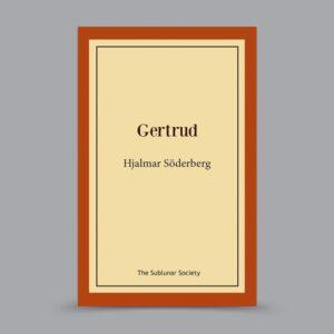 Hjalmar Söderberg: Gertrud