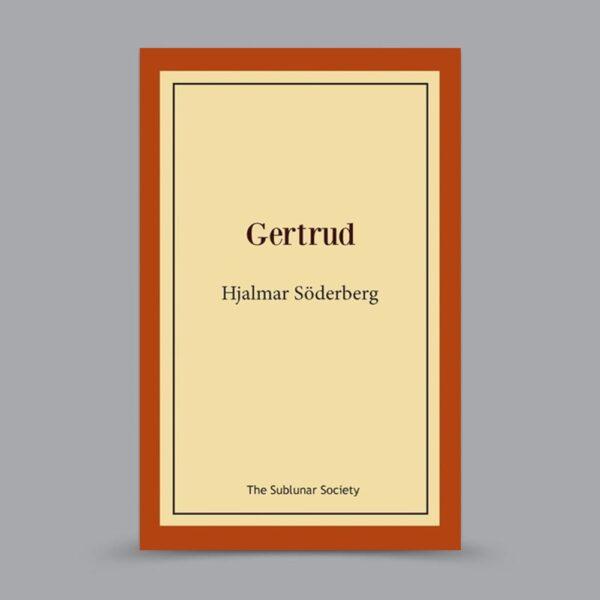 Gertrud av Hjalmar Söderberg svenska klassiker