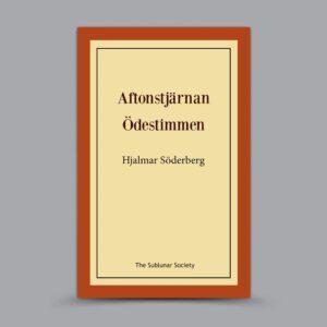 Hjalmar Söderberg: Aftonstjärnan / Ödestimmen