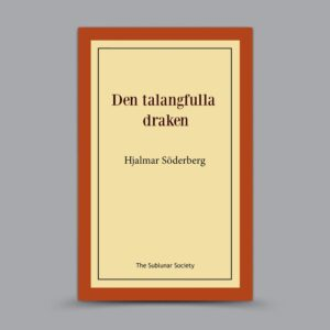 Hjalmar Söderberg: Den talangfulla draken