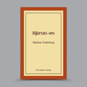 Hjalmar Söderberg: Hjärtats oro