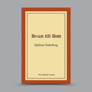 Hjalmar Söderberg: Resan till Rom