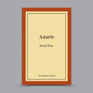 Karin Boye: Astarte