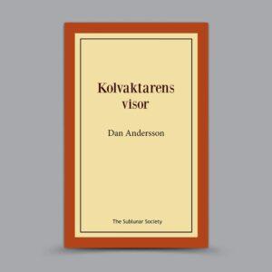 Dan Andersson: Kolvaktarens visor