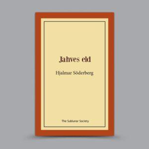 Hjalmar Söderberg: Jahves eld