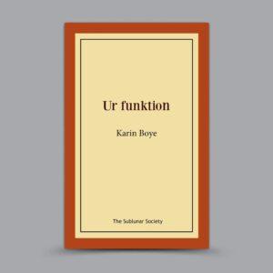 Karin Boye: Ur funktion
