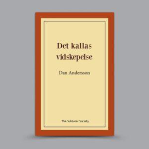 Dan Andersson: Det kallas vidskepelse
