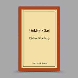 Hjalmar Söderberg: Doktor Glas