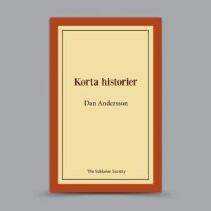 Dan Andersson: Korta historier