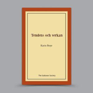 Karin Boye: Tendens och verkan