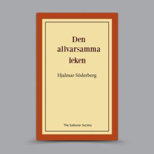 Hjalmar Söderberg: Den allvarsamma leken