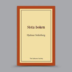 Hjalmar Söderberg: Sista boken