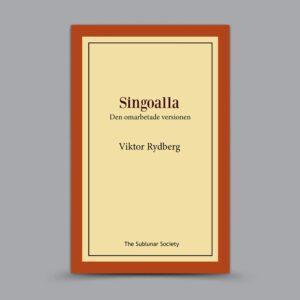 Viktor Rydberg: Singoalla – Den omarbetade versionen