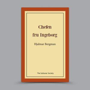 Hjalmar Bergman: Chefen fru Ingeborg