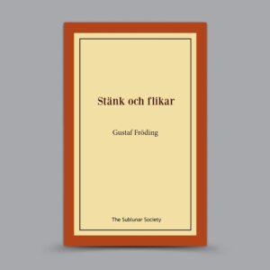 Gustaf Fröding: Stänk och flikar