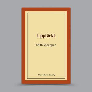 Edith Södergran: Upptäckt