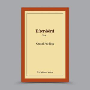 Gustaf Fröding: Efterskörd – Vers