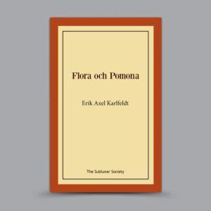 Erik Axel Karlfeldt: Flora och Pomona