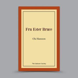 Ola Hansson: Fru Ester Bruce