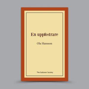 Ola Hansson: En uppfostrare