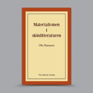 Ola Hansson: Materialismen i skönlitteraturen