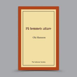 Ola Hansson: På hemmets altare