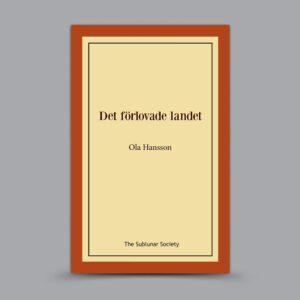 Ola Hansson: Det förlovade landet