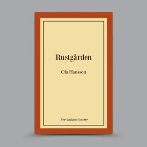 Ola Hansson: Rustgården