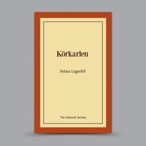 Selma Lagerlöf: Körkarlen