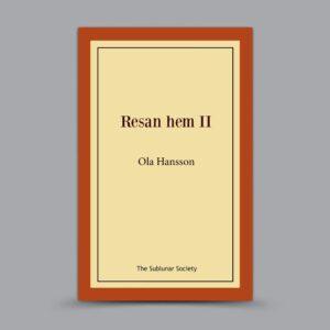 Ola Hansson: Resan hem II