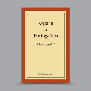 Selma Lagerlöf: Kejsarn av Portugallien