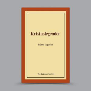 Selma Lagerlöf: Kristuslegender