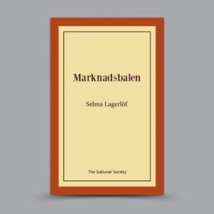 Selma Lagerlöf: Marknadsbalen