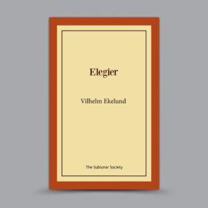 Vilhelm Ekelund: Elegier