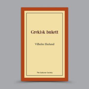 Vilhelm Ekelund: Grekisk bukett
