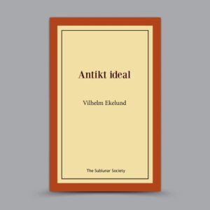 Vilhelm Ekelund: Antikt ideal