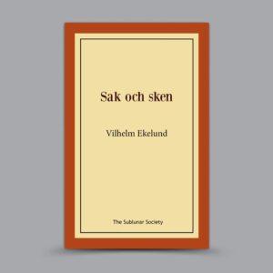 Vilhelm Ekelund: Sak och sken