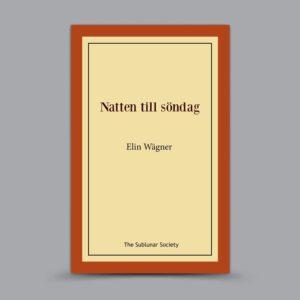 Elin Wägner: Natten till söndag