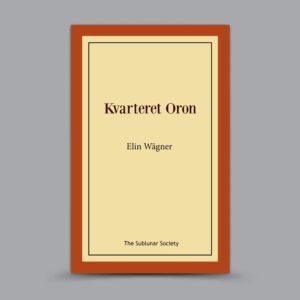 Elin Wägner: Kvarteret Oron