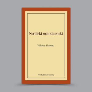 Vilhelm Ekelund: Nordiskt och klassiskt