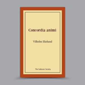 Vilhelm Ekelund: Concordia animi