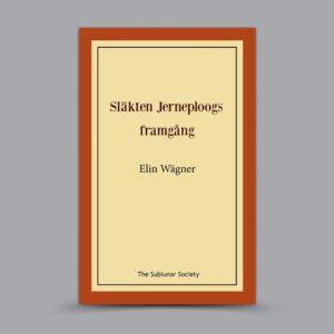 Elin Wägner: Släkten Jerneploogs framgång