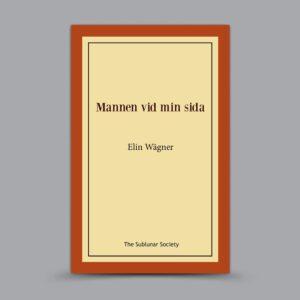 Elin Wägner: Mannen vid min sida