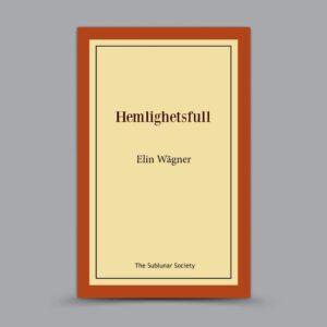 Elin Wägner: Hemlighetsfull