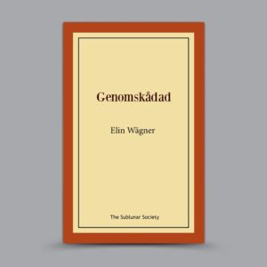 Elin Wägner: Genomskådad