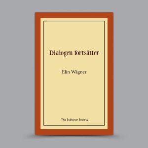 Elin Wägner: Dialogen fortsätter