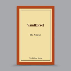 Elin Wägner: Vändkorset