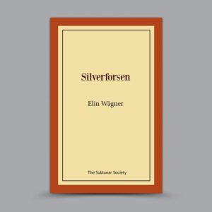 Elin Wägner: Silverforsen